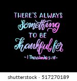 there is always something to be ... | Shutterstock .eps vector #517270189