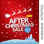 after christmas sale. vector... | Shutterstock .eps vector #517327411