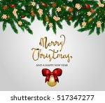 merry christmas and happy new... | Shutterstock .eps vector #517347277