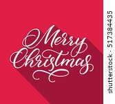 merry christmas greeting card.... | Shutterstock .eps vector #517384435