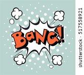 comic speech bubble  vector... | Shutterstock .eps vector #517558921
