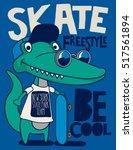 Stock vector cool cute monster crocodiles character skate skateboard 517561894