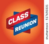 class reunion arrow tag sign. | Shutterstock .eps vector #517650331