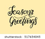 seasons greetings hand lettered ... | Shutterstock .eps vector #517654045
