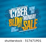 cyber monday blow out sale ... | Shutterstock .eps vector #517671901