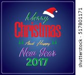 merry christmas and happy new... | Shutterstock .eps vector #517801171