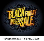 black friday mega sale banner... | Shutterstock .eps vector #517822135