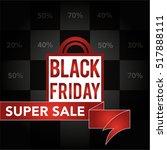 black friday super sale. eps10. ...   Shutterstock .eps vector #517888111