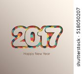happy new year 2017 text design ... | Shutterstock .eps vector #518050207