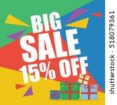 big sale fifteen percent  | Shutterstock .eps vector #518079361