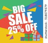 big sale twenty five percent  | Shutterstock .eps vector #518079379