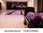 Bowling Balls And Wooden Lane...