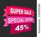 super sale  paper banner  sale... | Shutterstock .eps vector #518204284