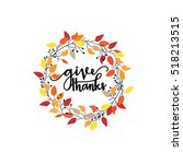 give thanks season hand drawn... | Shutterstock .eps vector #518213515