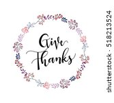 give thanks season hand drawn... | Shutterstock .eps vector #518213524
