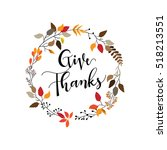 give thanks season hand drawn... | Shutterstock .eps vector #518213551