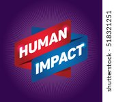 human impact arrow tag sign. | Shutterstock .eps vector #518321251