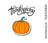 happy thanksgiving day... | Shutterstock .eps vector #518324809