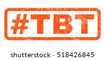 hashtag tbt text rubber seal... | Shutterstock .eps vector #518426845