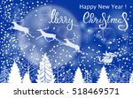 christmas card with silhouettes ... | Shutterstock .eps vector #518469571