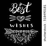 best wishes.hand drawn... | Shutterstock .eps vector #518490181