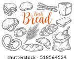 bread vector hand drawn set... | Shutterstock .eps vector #518564524