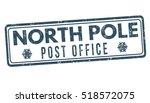north pole post office grunge... | Shutterstock .eps vector #518572075