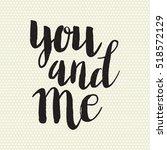 conceptual hand drawn phrase... | Shutterstock .eps vector #518572129