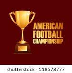 american football championship... | Shutterstock .eps vector #518578777