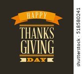 happy thanksgiving card.... | Shutterstock .eps vector #518580241