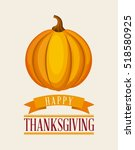 happy thanksgiving card with... | Shutterstock .eps vector #518580925