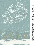 merry christmas and new year... | Shutterstock . vector #518720971