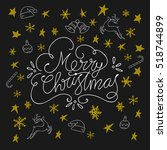 merry christmas and happy new... | Shutterstock .eps vector #518744899