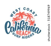 california beach surf riders... | Shutterstock .eps vector #518749969