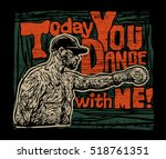 design t shirt or poster today... | Shutterstock .eps vector #518761351