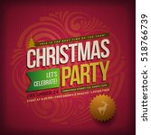 vector christmas party poster... | Shutterstock .eps vector #518766739