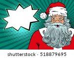 wow pop art santa claus in red... | Shutterstock .eps vector #518879695