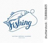 fishing. modern hand drawn... | Shutterstock .eps vector #518886805