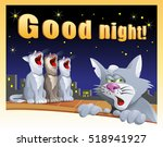 good night card with cats on...   Shutterstock .eps vector #518941927