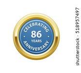 celebrating anniversary 86... | Shutterstock .eps vector #518957497