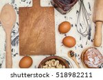 baking with cutting board  eggs ... | Shutterstock . vector #518982211