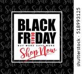 black friday sale template... | Shutterstock .eps vector #518993125