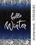 hello winter brush lettering... | Shutterstock .eps vector #519018181