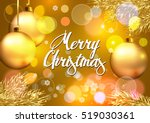 christmas. card with christmas... | Shutterstock .eps vector #519030361