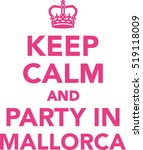 keep calm and party in mallorca | Shutterstock .eps vector #519118009