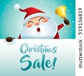 christmas sale  santa claus... | Shutterstock .eps vector #519136819