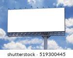 blank billboard with blue sky | Shutterstock . vector #519300445