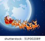 santa claus rides reindeer... | Shutterstock . vector #519302089