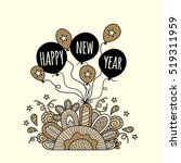 happy new year balloons with... | Shutterstock .eps vector #519311959