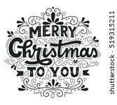 merry christmas to you. hand... | Shutterstock .eps vector #519315211